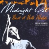 Best of Both Worlds - Oils on the Water, Midnight Oil