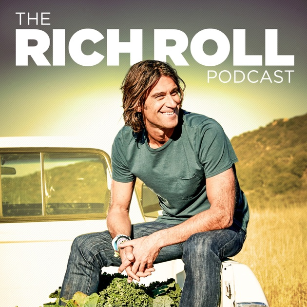 The Rich Roll Podcast By Rich Roll On Apple Podcasts