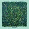 Fantasias for Theremin and String Quartet - Carolina Eyck & American Contemporary Music Ensemble