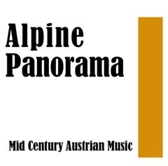 Alpine Panorama: Mid Century Austrian Music