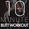 10 Minute - Butt Workout - EP ジャケット写真