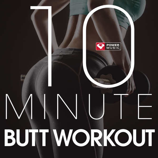 10 Minute - Butt Workout - EP Power Music Workout album cover