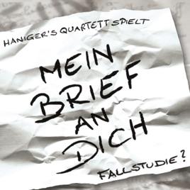 Mein Brief an Dich - Fallstudie de Haniger\'s Quartett en Apple Music