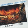 The Fire This Time (Live) - Lester Bowie's Brass Fantasy