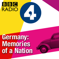 Germany: Memories of a Nation podcast