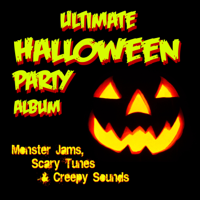Halloween Players - Ultimate Halloween Party Album: Monster Jams; Scary Tunes & Creepy Sounds artwork