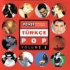Powertürk Türkçe Pop, Vol. 1