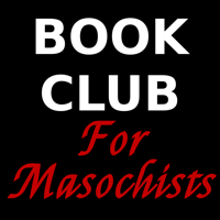 Book Club for Masochists: a Readers' Advisory Podcast podcast