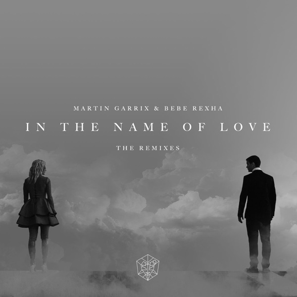 In the Name of Love (Remixes) - Single