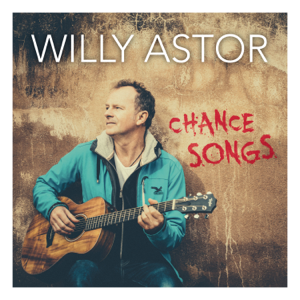 Willy Astor - Chance Songs
