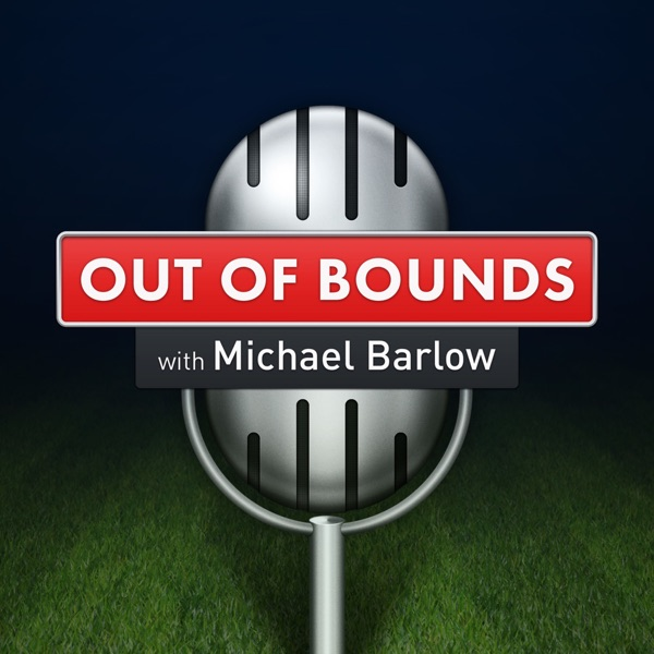 Out of Bounds with Michael Barlow