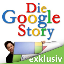 Die Google Story (Ungekürzt  Sachbücher) - David A. Vise & Mark Malseed mp3 listen download