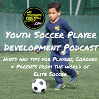Youth Soccer Coaching Player Development Podcast podcast