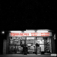 Toma (Remix) [feat. Rich The Kid, OG Maco & Blade Brown] - Single Mp3 Download