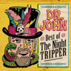Dr. John - Best of the Night Tripper  artwork