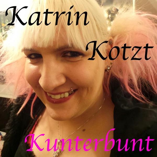 Katrin Kotzt Kunterbunt