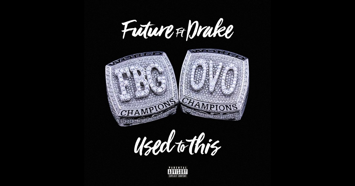 """""""Used to This (feat. Drake)"""" from Used to This (feat. Drake) - Single by Future on Apple Music"""