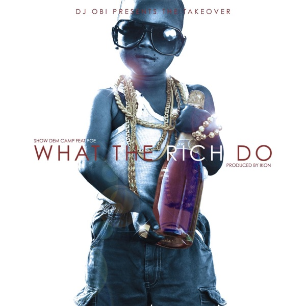 What the Rich Do (Live) [feat. Poe] - Single