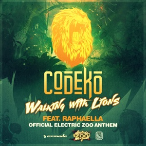 Walking with Lions (Electric Zoo Anthem) [feat. Raphaella] - Single Mp3 Download