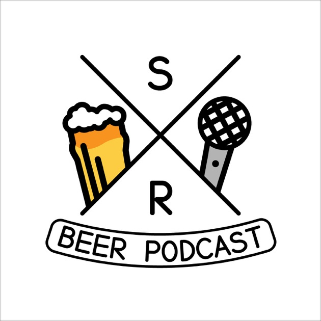 Steve And Rolands Beer Podcast Sarbp By Stephen Leighton And Roland