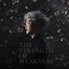 The Strength of Weakness - EP
