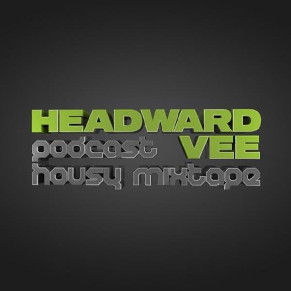 HEADWARD VEE - HOUSY MIXTAPE