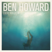 Every Kingdom (Deluxe Edition)-Ben Howard