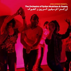 Africa Express Presents The Orchestra of Syrian Musicians & Guests