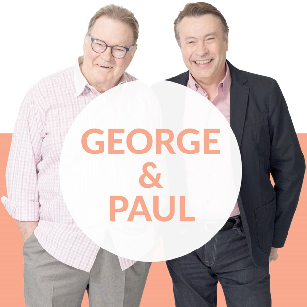 George and Paul Podcast by Macquarie Media Limited on ... George En Paul