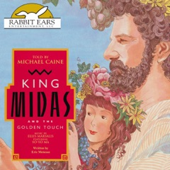 King Midas and the Golden Touch (Unabridged)