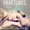 Helena Hunting - Fractures in Ink (Unabridged) Grafik