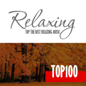Relaxing Music - Top 100 Hits & Best of Chillout Music for Relaxation Autumn September