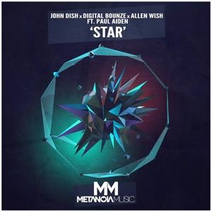 John Dish, Digital Bounze & Allen Wish - Star feat. Paul Aiden