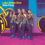 Lake Street Dive - Mistakes