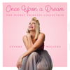 Once Upon a Dream: The Disney Princess Collection - Evynne Hollens