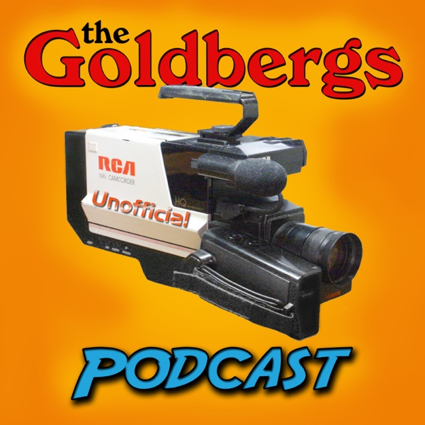 The Goldbergs Podcast