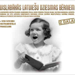 Dazadi Izpilditaji - Vislabākās Latviešu Dziesmas Bērniem 2. daļa feat. Vokālā studija RASA, Nikolajs Puzikovs, Katrīna Bindere & Zigfrīds Muktupāvels