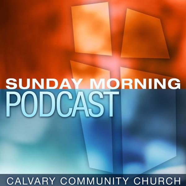 Calvary Community Church Sunday AM