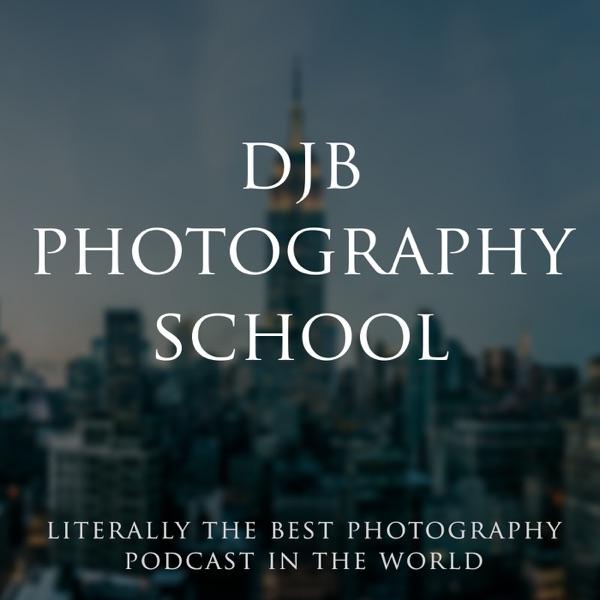 djb photography school podcast