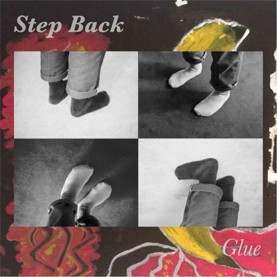 Step Back - EP - Glue album