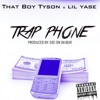 Trap Phone (feat. Lil Yase) - Single, That Boy Tyson