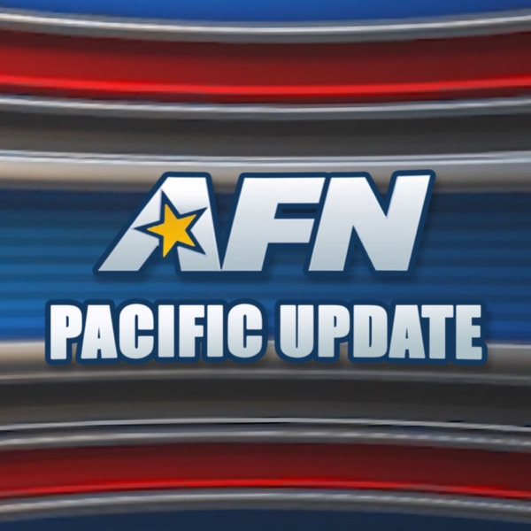 AFN Pacific Update