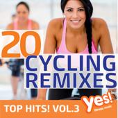 20 Cycling Remixes - Top Hits!, Vol. 3