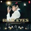 Blue Eyes - Yo Yo Honey Singh mp3