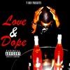 Love & Dope - EP