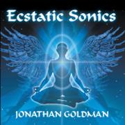 Ecstatic Sonics - Jonathan Goldman - Jonathan Goldman