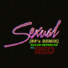 Shaun Reynolds - Sexual (80's Remix) [feat. Red] artwork