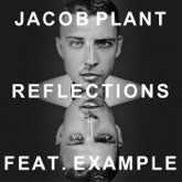 Reflections (Radio Edit) [feat. Example] - Single