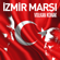 İzmir Marşı - Volkan Konak