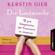 Kerstin Gier - Die Laufmasche: 17 gute Gelegenheiten, den Traummann zu vergessen